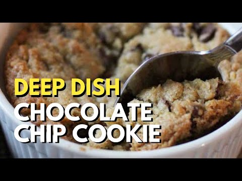 Deep Dish Chocolate Chip Cookie For One